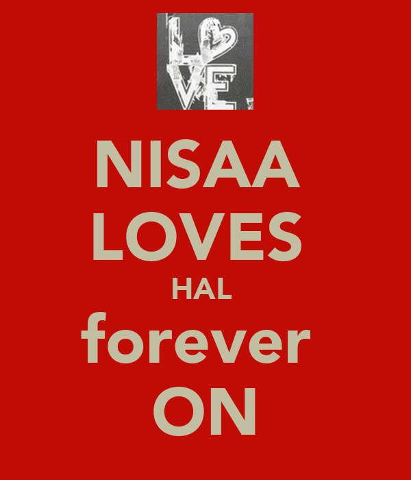 NISAA  LOVES  HAL  forever  ON