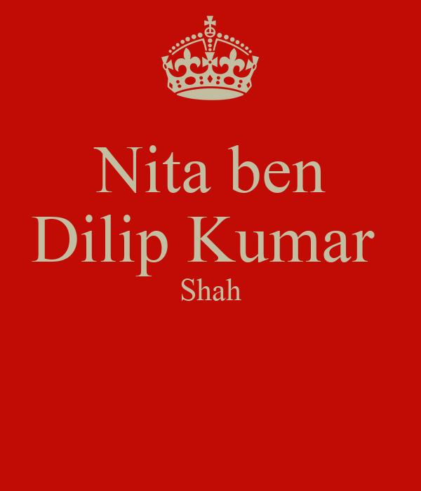 Nita ben Dilip Kumar  Shah