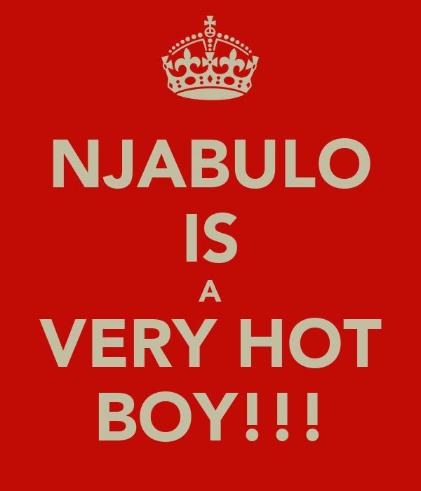 NJABULO IS A VERY HOT BOY!!!