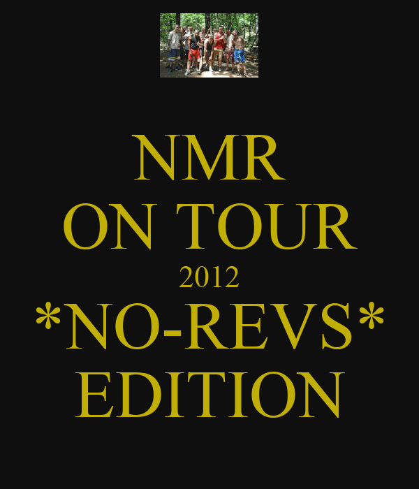 NMR ON TOUR 2012 *NO-REVS* EDITION