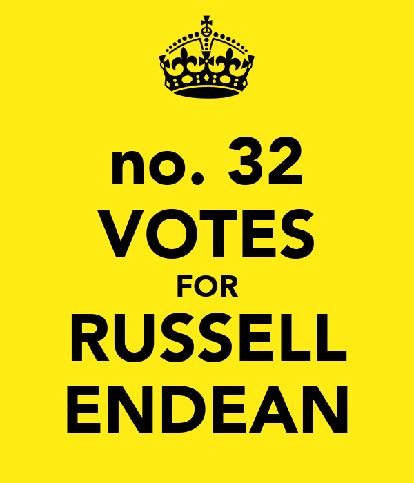 no. 32 VOTES FOR RUSSELL ENDEAN