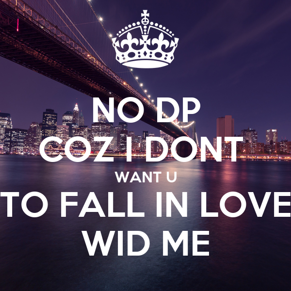 no i don t want to fall in love