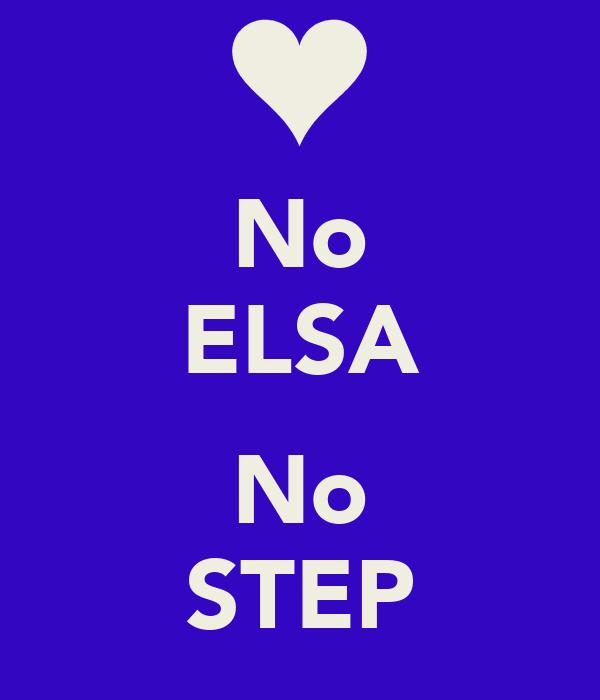 No ELSA  No STEP