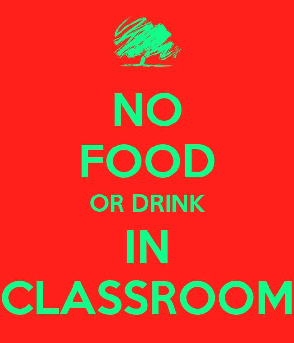 no food in the classroom   mydrlynx