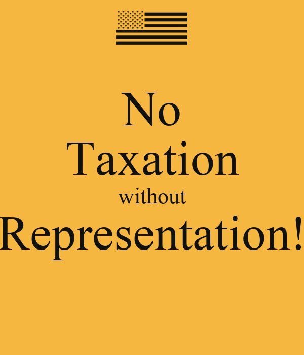 No Taxation without Representation! Poster | Aplishidane | Keep ...