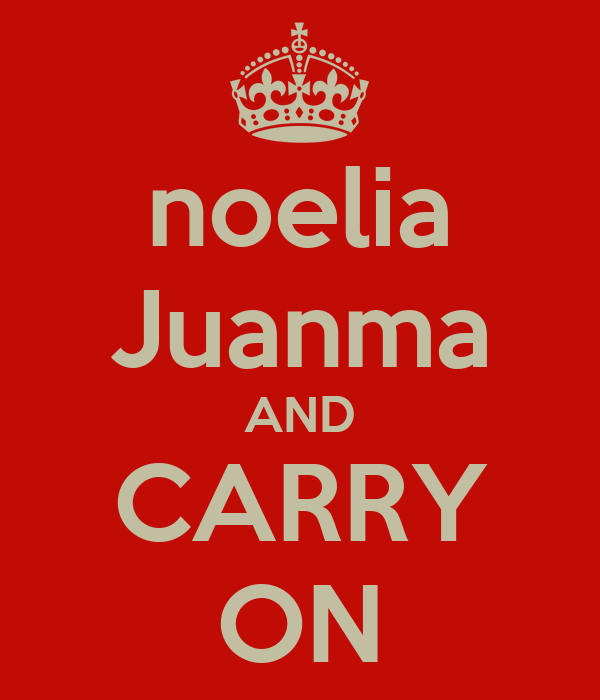 noelia Juanma AND CARRY ON