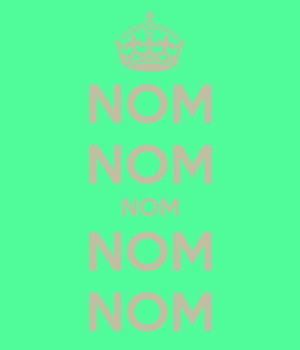 NOM NOM NOM NOM NOM