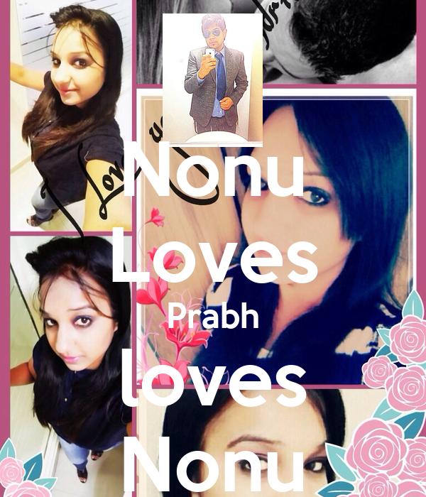 Nonu Loves Prabh loves Nonu