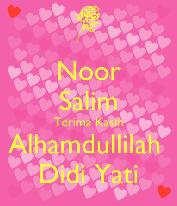 Noor Salim Terima Kasih Alhamdullilah  Didi Yati