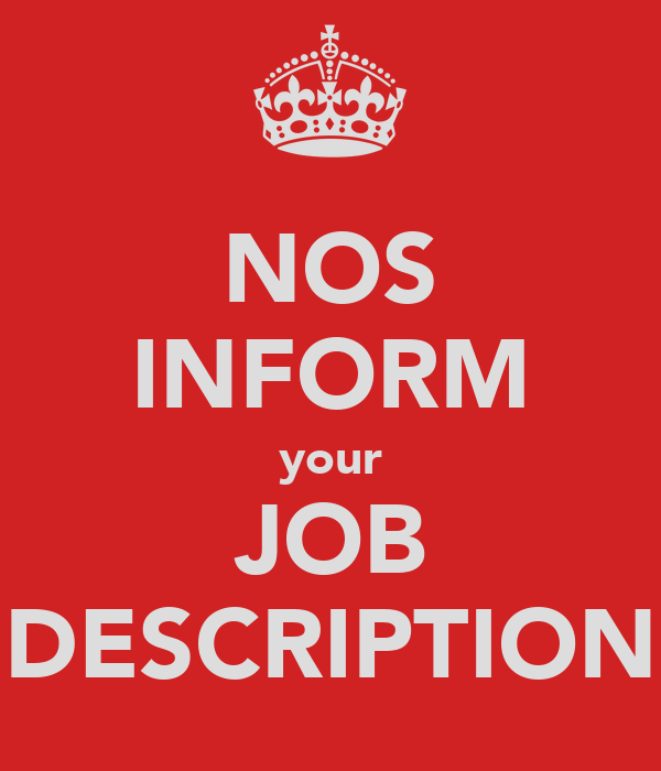 NOS INFORM your JOB DESCRIPTION