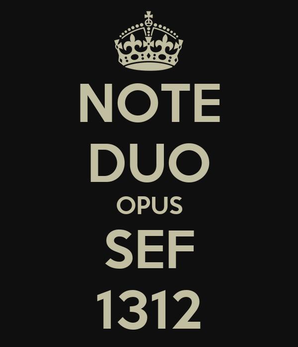 NOTE DUO OPUS SEF 1312
