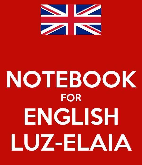 NOTEBOOK FOR ENGLISH LUZ-ELAIA