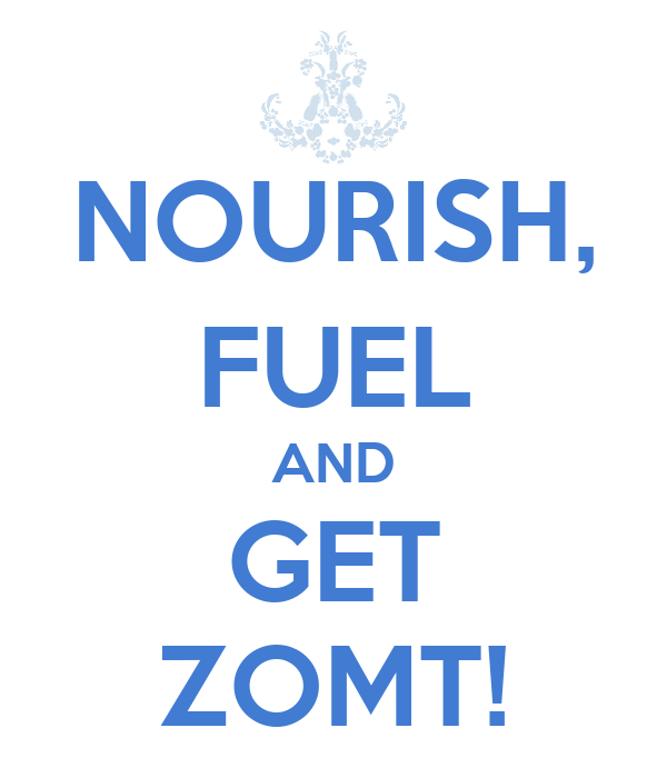 NOURISH, FUEL AND GET ZOMT!