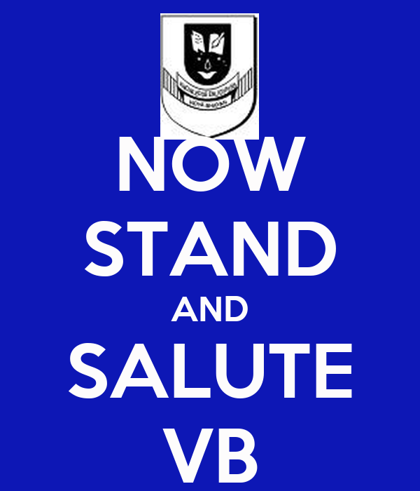 NOW STAND AND SALUTE VB