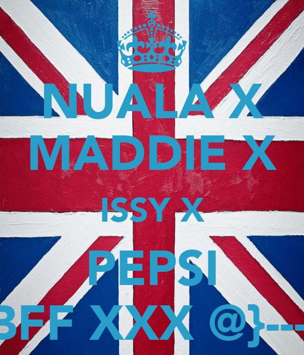 NUALA X MADDIE X ISSY X PEPSI = BFF XXX @}-------