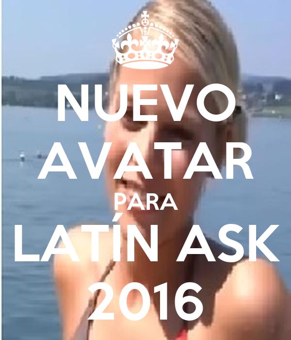 NUEVO AVATAR PARA LATÍN ASK 2016
