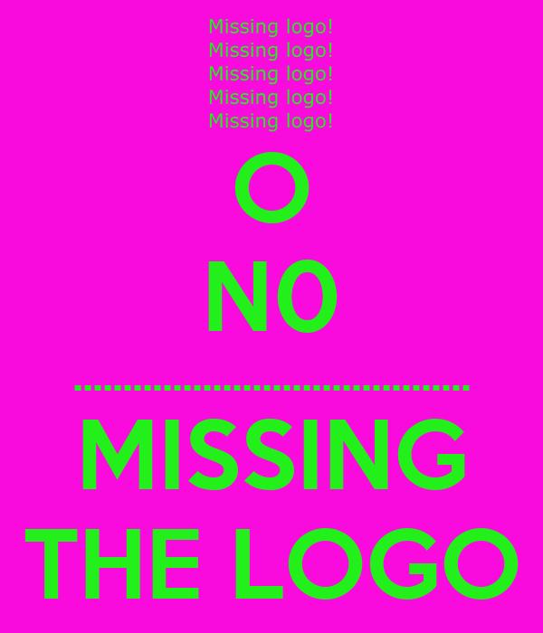 O N0 ........................................ MISSING THE LOGO