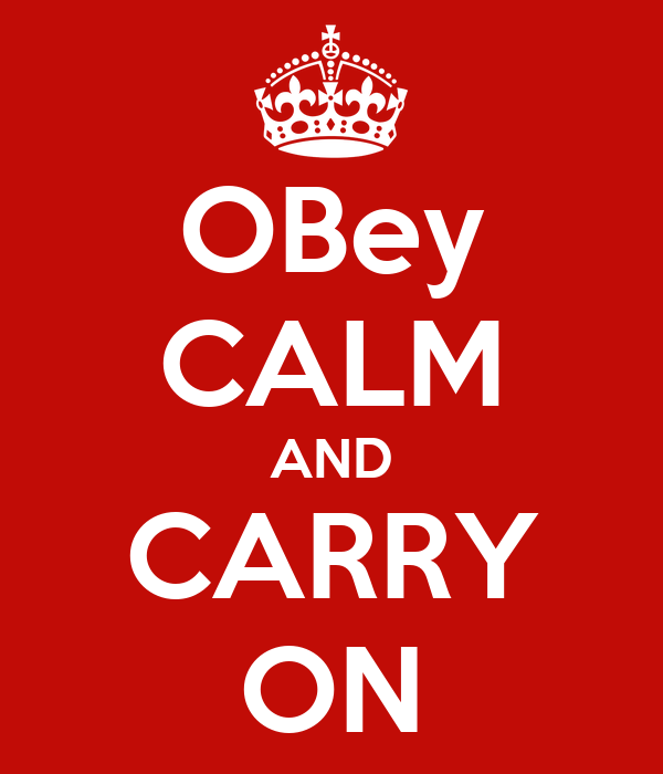 OBey CALM AND CARRY ON