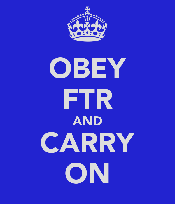 OBEY FTR AND CARRY ON