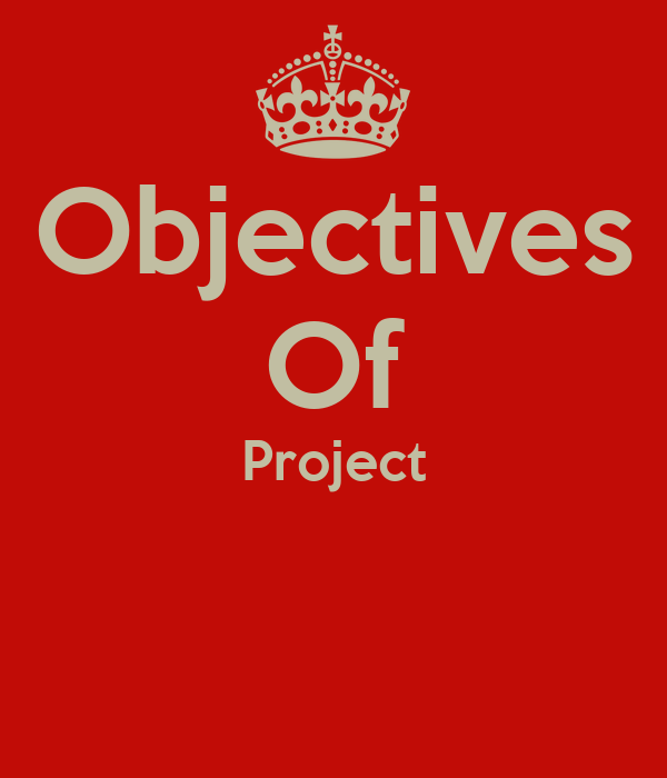 Objectives Of Project