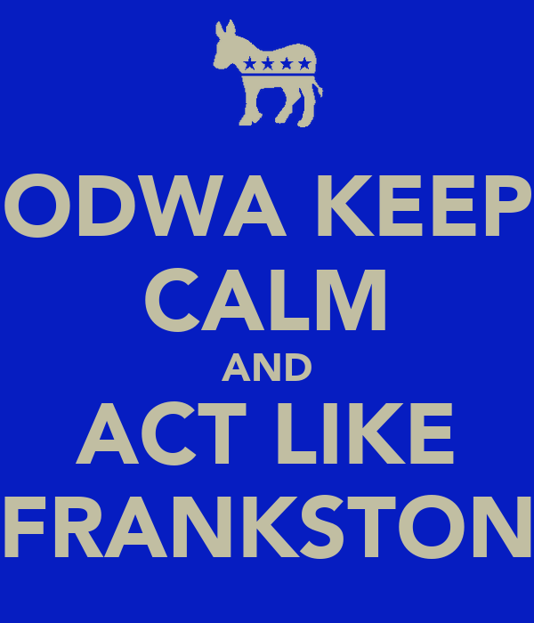 ODWA KEEP CALM AND ACT LIKE FRANKSTON