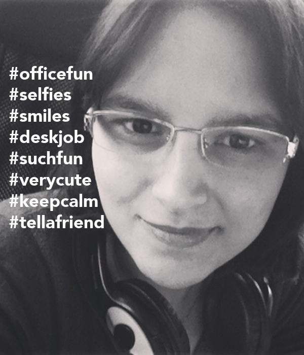 #officefun #selfies #smiles #deskjob #suchfun #verycute #keepcalm #tellafriend