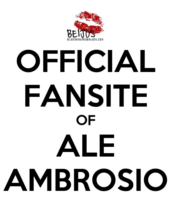 OFFICIAL FANSITE OF ALE AMBROSIO