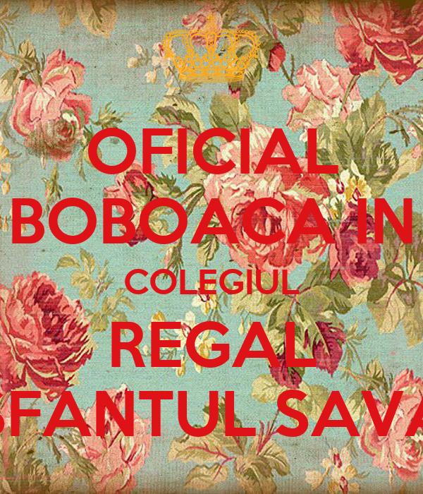 "OFICIAL BOBOACA IN COLEGIUL REGAL ""SFANTUL SAVA"""