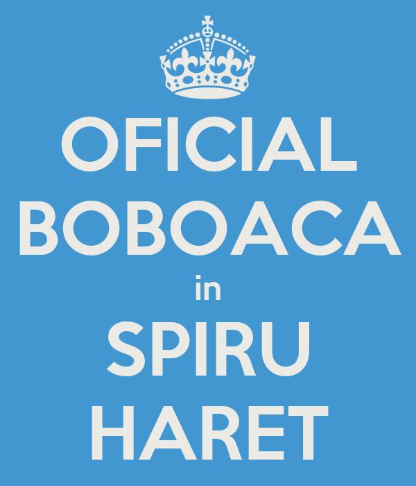 OFICIAL BOBOACA in SPIRU HARET