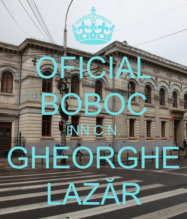 OFICIAL BOBOC ÎNN C.N. GHEORGHE LAZĂR
