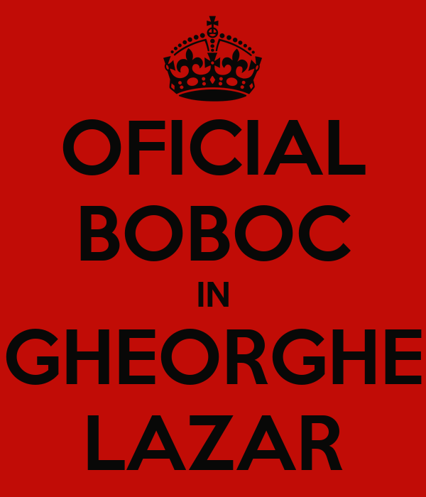 OFICIAL BOBOC IN GHEORGHE LAZAR