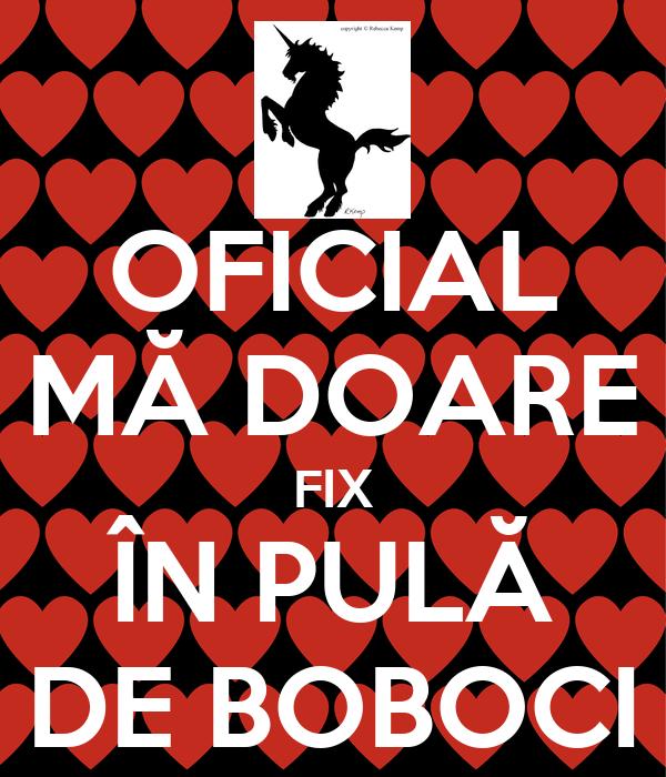 OFICIAL MĂ DOARE FIX ÎN PULĂ DE BOBOCI
