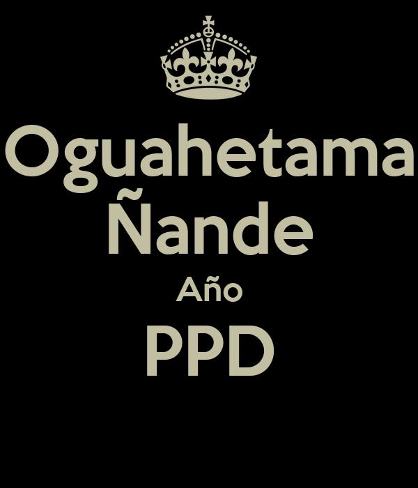 Oguahetama Ñande Año PPD