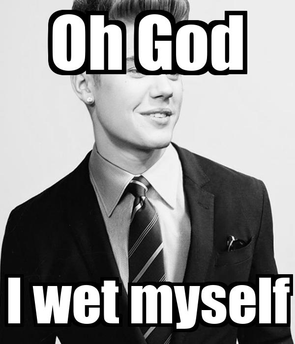 Oh God I wet myself
