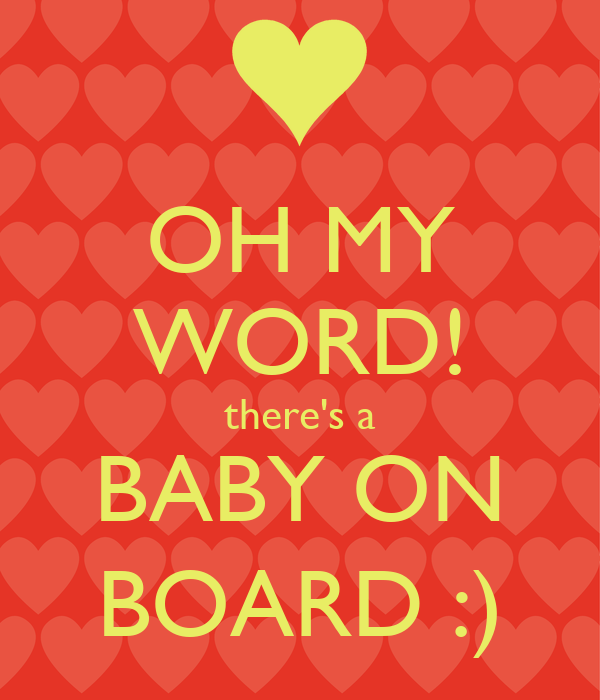 OH MY WORD! there's a BABY ON BOARD :)