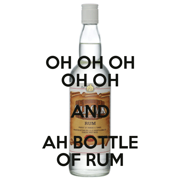 OH OH OH OH OH AND AH BOTTLE OF RUM