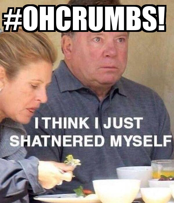 #OHCRUMBS!