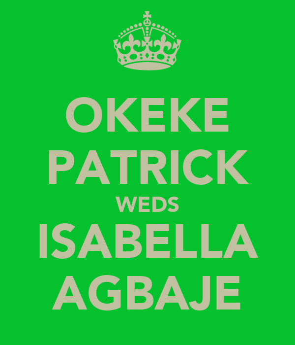 OKEKE PATRICK WEDS ISABELLA AGBAJE