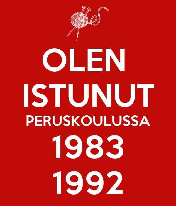 OLEN  ISTUNUT PERUSKOULUSSA 1983 1992
