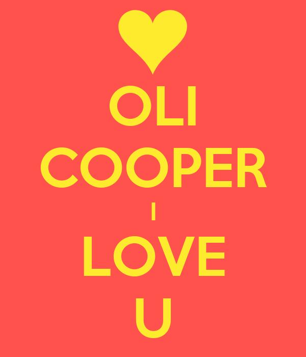 OLI COOPER I LOVE U