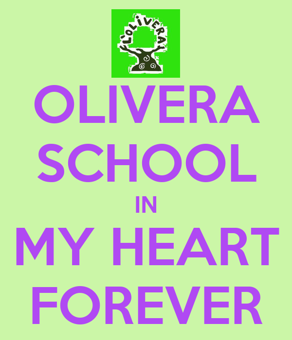 OLIVERA SCHOOL IN MY HEART FOREVER