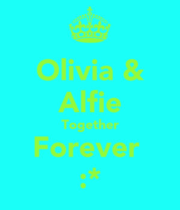 Olivia & Alfie Together Forever  :*