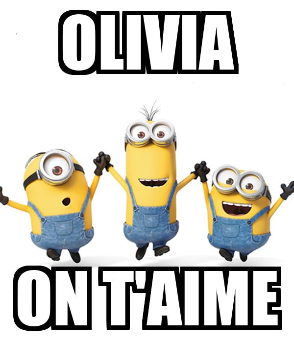 OLIVIA ON T'AIME