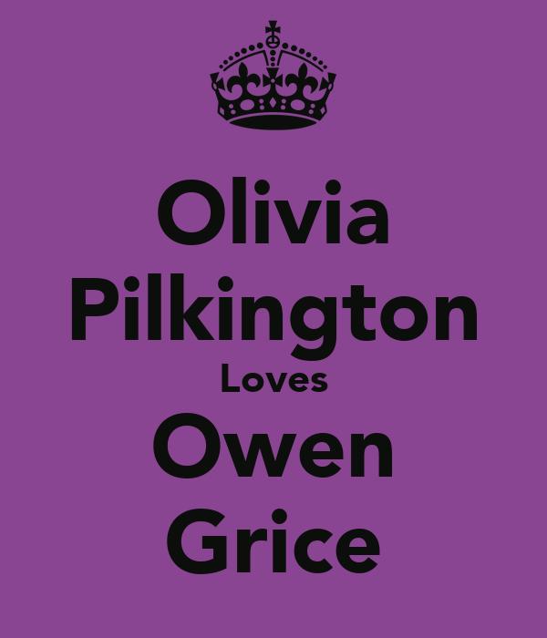 Olivia Pilkington Loves Owen Grice