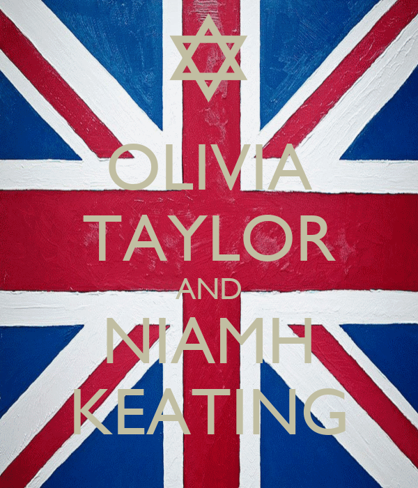 OLIVIA TAYLOR AND NIAMH KEATING