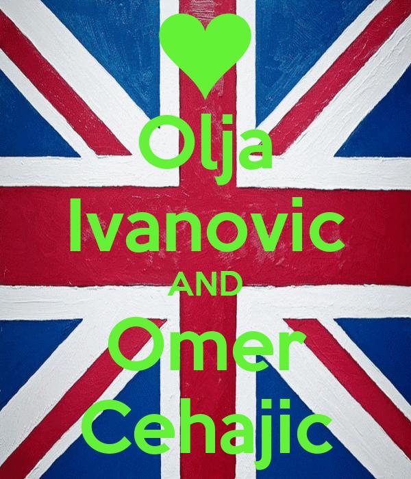 Olja Ivanovic AND Omer Cehajic