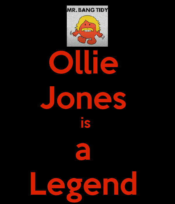 Ollie  Jones  is  a  Legend