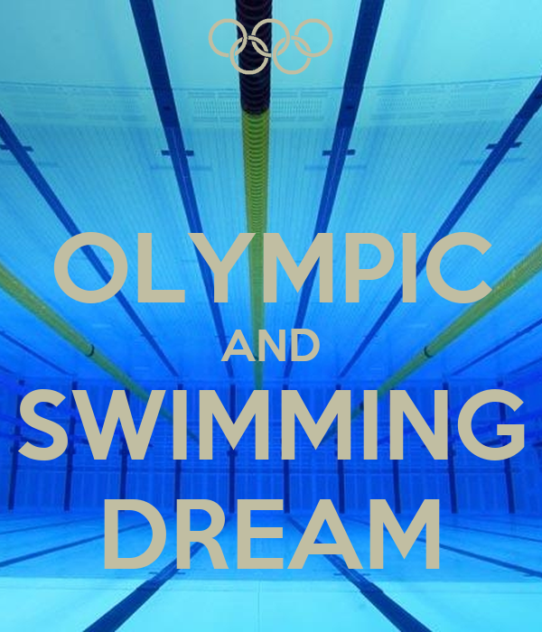 OLYMPIC AND SWIMMING DREAM