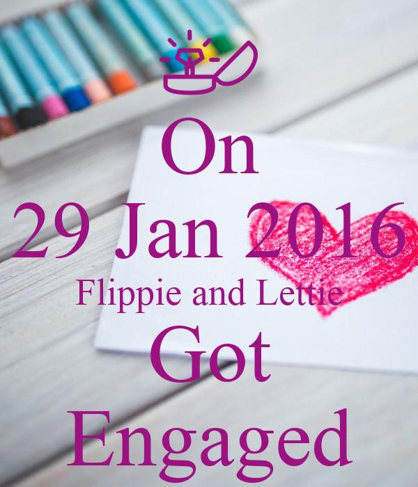 On 29 Jan 2016 Flippie and Lettie Got Engaged