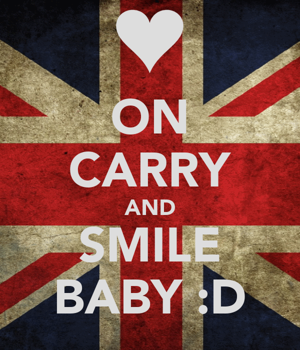 ON CARRY AND SMILE BABY :D
